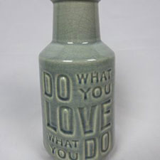 Do what you love vase