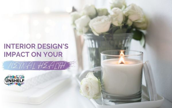 How Interior Design Impacts Your Mental health